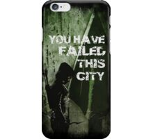 Arrow-Failed This City iPhone Case/Skin