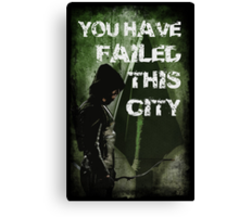 Arrow-Failed This City Canvas Print