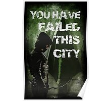 Arrow-Failed This City Poster