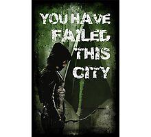 Arrow-Failed This City Photographic Print