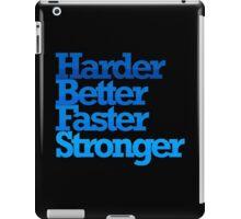HARDER BETTER FASTER STRONGER iPad Case/Skin