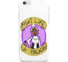 Fight Like A Paladin: Allura iPhone Case/Skin