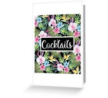 Cocktails Tropical Floral Greeting Card