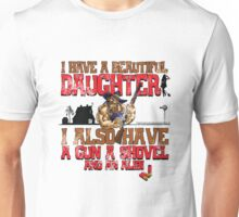 Hillbilly - I Have A Beautiful Daughter Distressed Variant Unisex T-Shirt