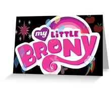 my little brony Greeting Card