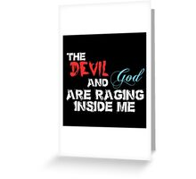 The Devil and God Greeting Card