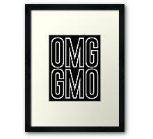 OMG GMO - Oh My God   Genetically Modified Organisms Framed Print