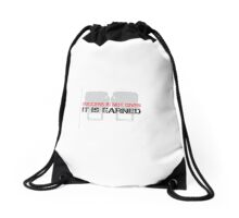 Success is not given, it is earned Drawstring Bag