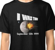 I Was There in 1999 Classic T-Shirt