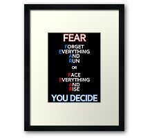 FEAR Things Framed Print