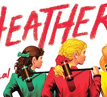 Heathers: The Musical by Katherine Kaplan