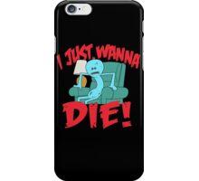 Mr. Meeseeks Look At Me I Just Wanna Die iPhone Case/Skin