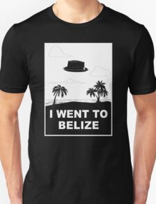 I WENT TO BELIZE T-Shirt