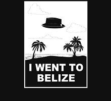 I WENT TO BELIZE Unisex T-Shirt