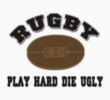 RUGBY - PLAY HARD DIE UGLY Baby Tee