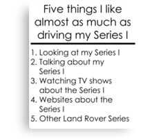 5 Things I Like - Series 1 Canvas Print