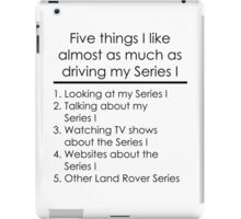 5 Things I Like - Series 1 iPad Case/Skin