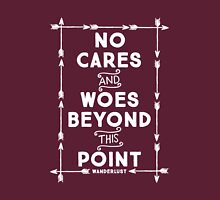 No Cares And Woes Unisex T-Shirt