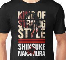 King Strong Of Style - Shinsuke Nakamura Unisex T-Shirt
