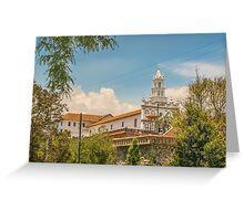 Historic Center of Cuenca, Ecuador Greeting Card