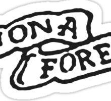 WINO 4 EVR Sticker
