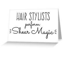 Hair Stylists Perform Shear Magic Greeting Card