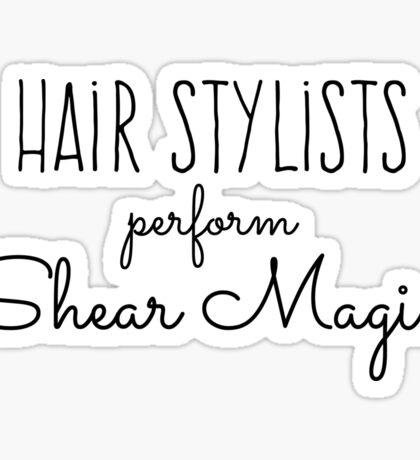 Hair Stylists Perform Shear Magic Sticker