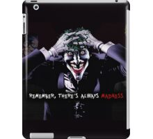 'Remember, there's always madness!' iPad Case/Skin