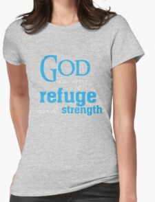 God is my Refuge and strength - Christian T Shirt Womens Fitted T-Shirt