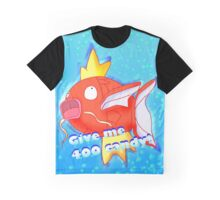 Give me 400 candy Graphic T-Shirt