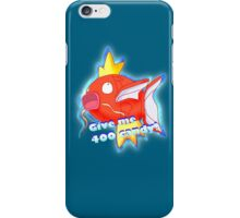 Give me 400 candy iPhone Case/Skin