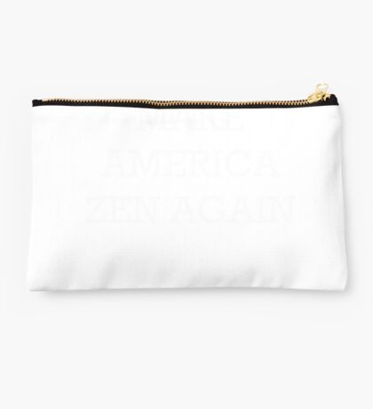 Make America Zen Again Studio Pouch