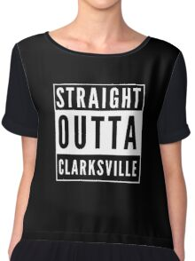 Straight Outta Clarksville Chiffon Top