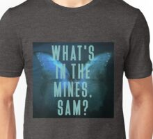 What's in the mines, Sam? - Until Dawn Unisex T-Shirt
