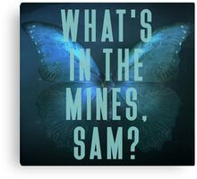 What's in the mines, Sam? - Until Dawn Canvas Print