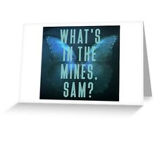 What's in the mines, Sam? - Until Dawn Greeting Card