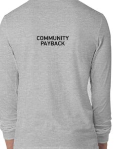 community payback Long Sleeve T-Shirt
