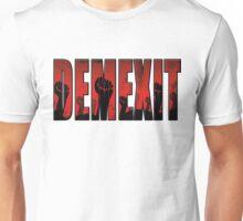 demexit revolution Unisex T-Shirt