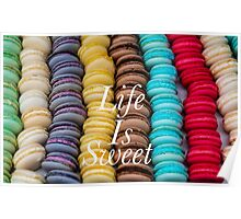 Macarons Life Is Sweet #1 Poster
