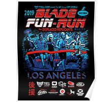 Blade Fun-Run for Displaced Replicants Poster