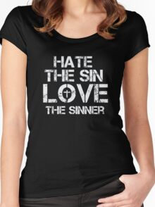 Hate The Sin - Love The Sinner - Christian T Shirt Women's Fitted Scoop T-Shirt
