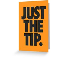 JUST THE TIP. - Chevron Texture Greeting Card