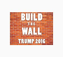 Build the wall donald trump Unisex T-Shirt