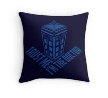 i'm the doctor Throw Pillow