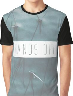 Hands Off Graphic T-Shirt