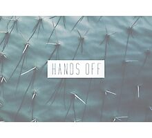 Hands Off Photographic Print