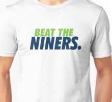 Beat the Niners Unisex T-Shirt