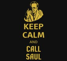 Keep Calm And Call Saul by 2E1K