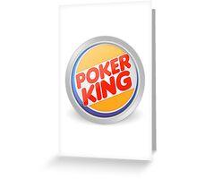 Poker king Greeting Card