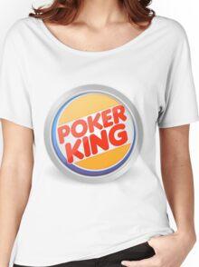 Poker king Women's Relaxed Fit T-Shirt